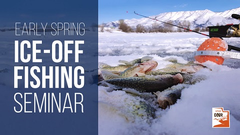 Ice-off Fishing Seminar in Lehi